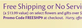 Free Shipping or No Service Charge